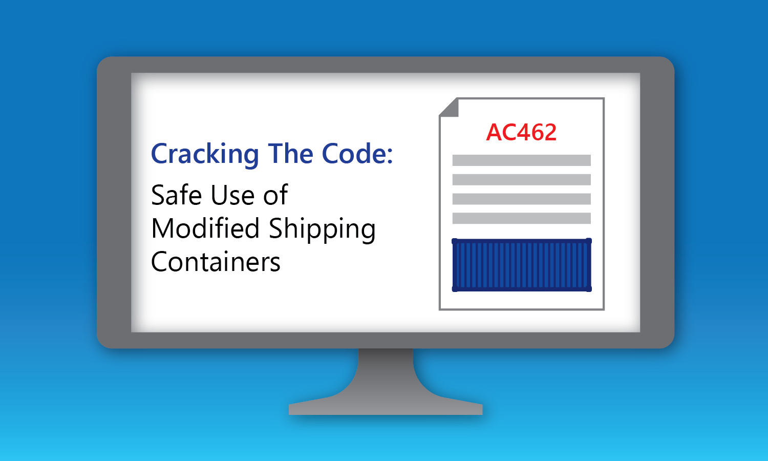 Webinar for Cracking the Code: Safe Use of Modified Shipping Containers