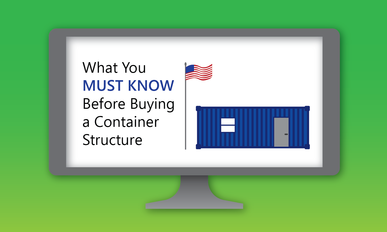Webinar for What You MUST KNOW Before Buying a Container Structure