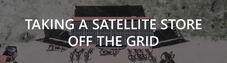 Rocket Electrics case study: taking a satellite store off the grid