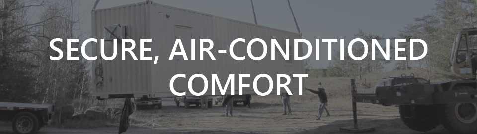 Banner for conex container-based workforce housing: secure air-conditioned comfort