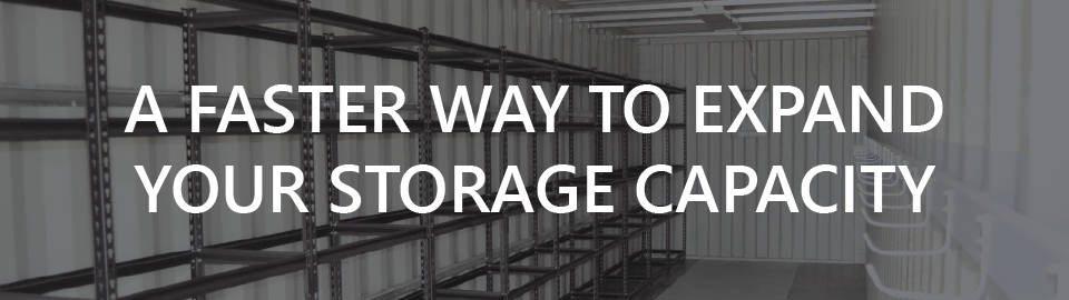 banner for commercial conex container storage page: a faster way to expand your storage capacity