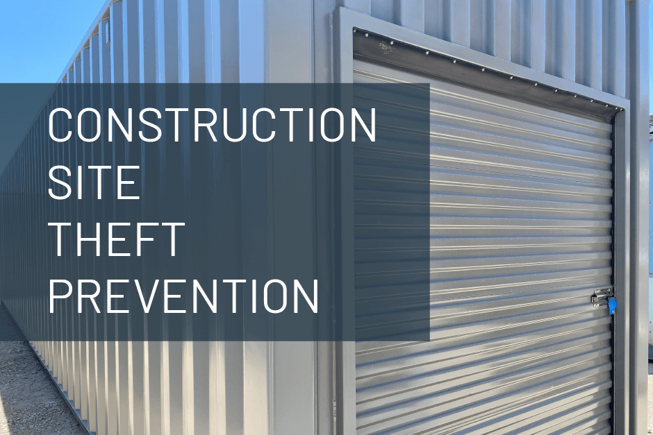 construction site theft prevention text laid over a storage shipping container with roll up door