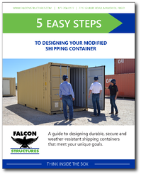 """Download the guide, """"5 Easy Step to Designing your Modified Shipping Container."""""""
