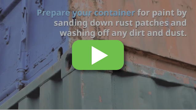 View video to get quick tips on painting your portable container building.